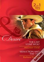 Last Lone Wolf / Seduction And The Ceo
