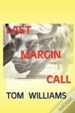 Last Margin Call
