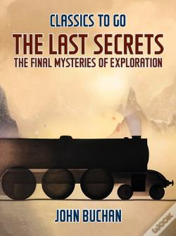 Wook.pt - Last Secrets The Final Mysteries Of Exploration