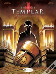 Last Templar Vol. 2, The: The Knight In The Crypt