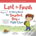 Last To Finish Story About Smartest Boy