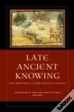 Late Ancient Knowing
