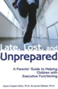 Late, Lost And Unprepared