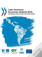 Latin American Economic Outlook 2018