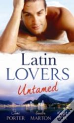 Latin Lovers Untamed