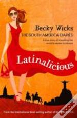 Latinalicious The South American Diaries