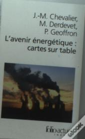 L'Avenir Energetique, Cartes Sur Table