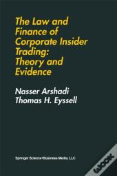 Law And Finance Of Corporate Insider Trading: Theory And Evidence