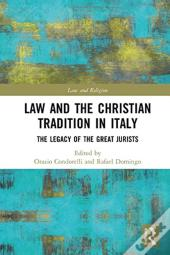 Law And The Christian Tradition In Italy