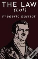 Law By Frederic Bastiat