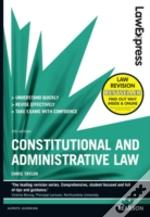 Law Express: Constitutional And Administrative Law (Revision Guide)