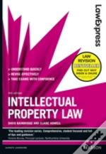 Law Express: Intellectual Property Law (Revision Guide)