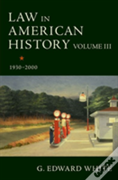 Law In American History, Volume Iii