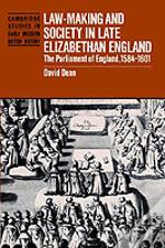 Law-Making And Society In Late Elizabethan England