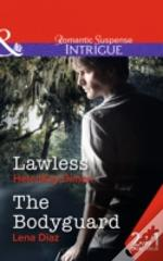 Lawless / The Bodyguard