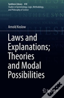 Laws And Explanations: Theories And Modal Possibilities