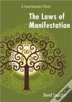Laws Of Manifestation