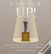 Lawyer Up!