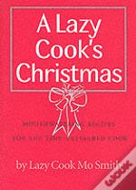 LAZY COOK'S CHRISTMAS