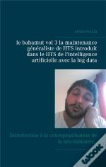 Le Bahamut Vol 3 La Maintenance Generaliste De Hts Introduit Dans Le Hts De L In - Introduction A La