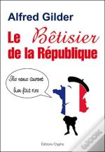 Le Betisier De La Republique