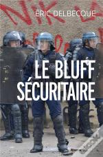 Le Bluff Securitaire