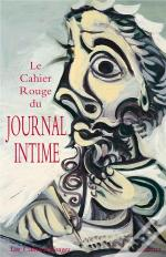 Le Cahier Rouge Du Journal Intime