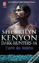 Le Cercle Des Immortels - Dark Hunters - 14 -
