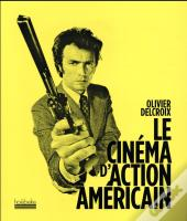 Le Cinema D'Action Americain