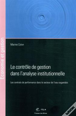 Wook.pt - Le Controle De Gestion Dans L Analyse Institutionnelle