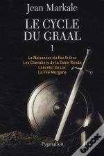 Le Cycle Du Graal - T.1 (Tome 1 A 4)