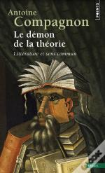 Le Demon De La Theorie: Litterature Et Sens Commun