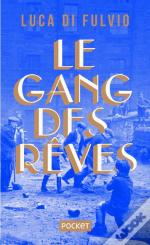 Le Gang Des Reves - Collector