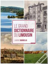 Le Grand Dictionnaire Du Limousin