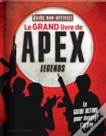 Le Grand Guide Non Officiel Apex Legends