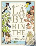 Le Grand Labyrinthe De La Mythologie