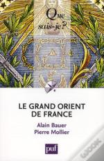 Le Grand Orient De France (4e Édition)