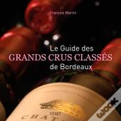 Le Guide Des Grands Crus Classes De Bordeaux