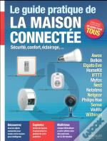 Le Guide Pratique De La Maison Connectee