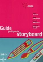 Le Guide Pratique Du Storyboard