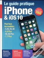 Le Guide Pratique Iphone Et Ios 10