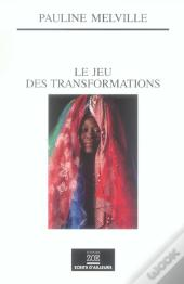Le Jeu Des Transformations