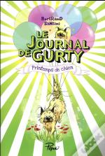 Le Journal De Gurty ; Printemps De Chien
