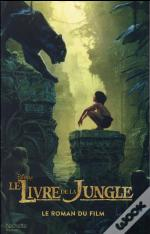 Le Livre De La Jungle ; Le Roman Du Film