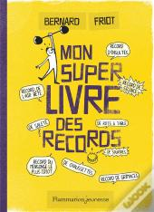 Le Livre De Mes Super Records