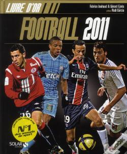 Wook.pt - Le Livre D'Or Du Football 2011