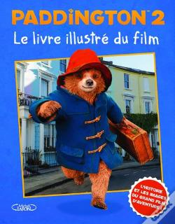 Wook.pt - Le Livre Du Film Illustre Paddington