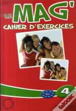 Le Mag' 4 ; Cahier D'Exercices