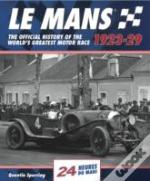 Le Mans The Official History 192329