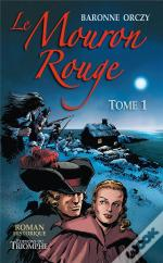 Le Mouron Rouge - Tome 1